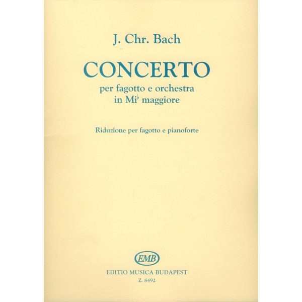 Bach, Johann Christian - Concerto In E Flat Major For Bassoon And Orchestra