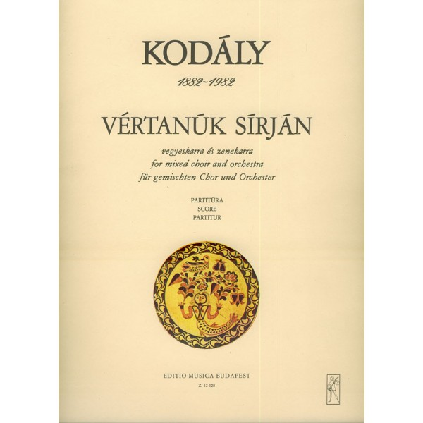 Kodály Zoltán - At The Martyrs Grave - for mixed choir and orchestra (Text from Bozóky-énekeskönyv 1797)""