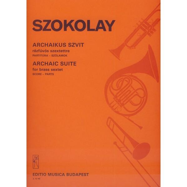 Szokolay Sándor - Archaic Suite - for brass sextet