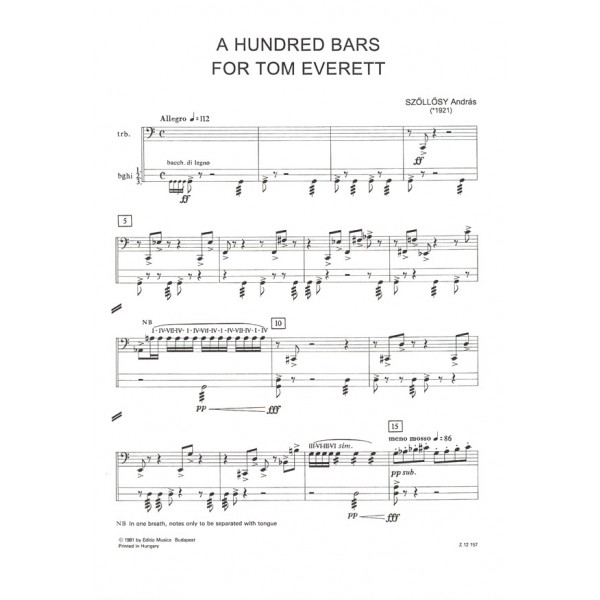 Sz_ll_sy András - A Hundred Bars For Tom Everett - for bass trombone and 3 bongos