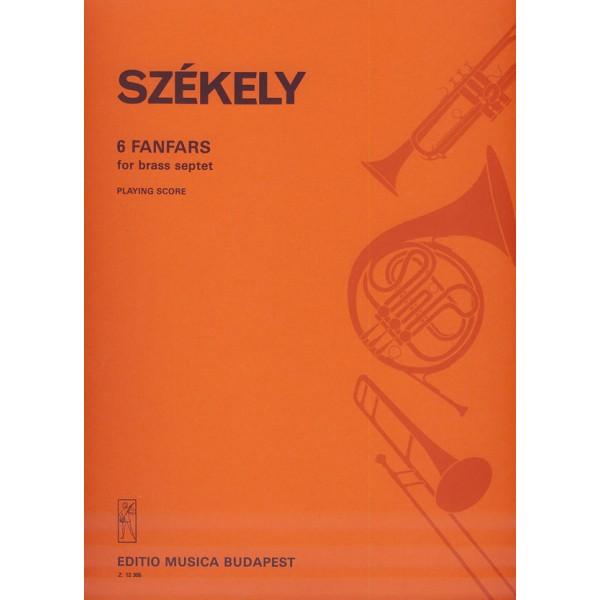 Székely Endre - 6 Fanfars - for brass septet
