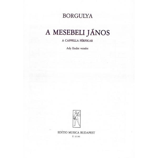 Borgulya András - A Mesebeli János