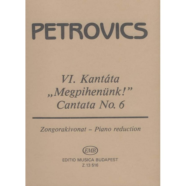 """Petrovics Emil - Cantata No. 6 For Soprano Solo, Mixed Choir And Orchestra - based on the play Uncle Vania"""" by A. Tchekov"""""""