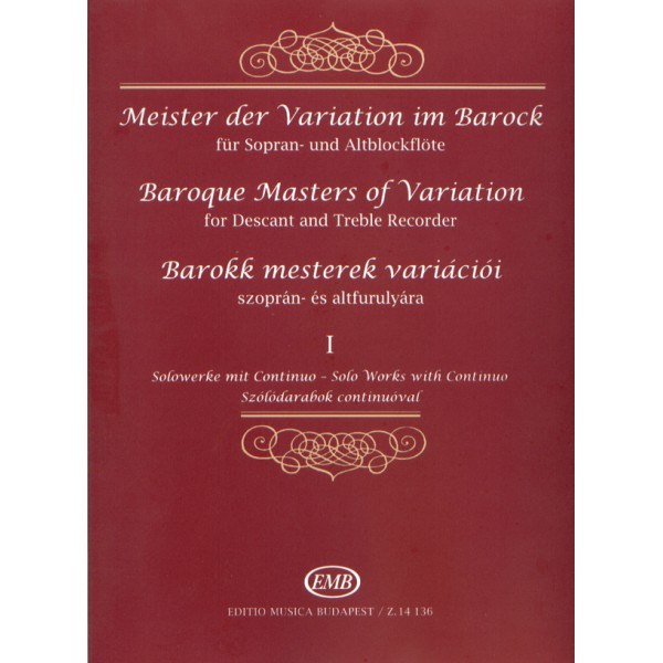 Baroque Masters Of Variation For Descant And Treble Recorder - Solo Works with Continuo