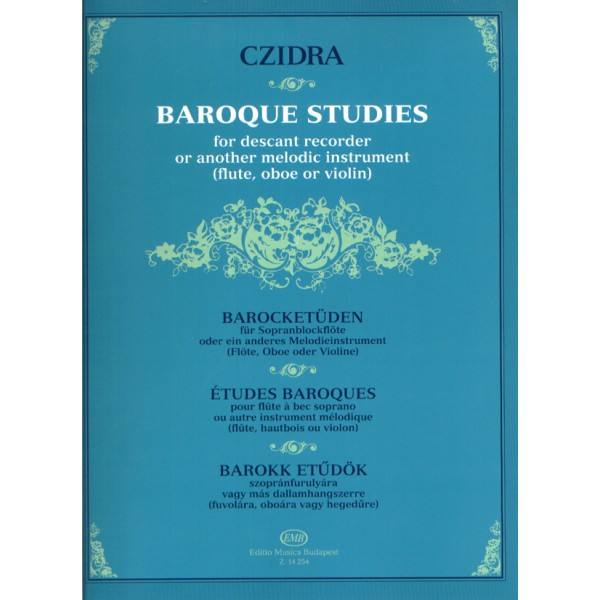 Baroque Studies For Descant Recorder Or Another Melodic Instrument (flute, Oboe Or Violin)