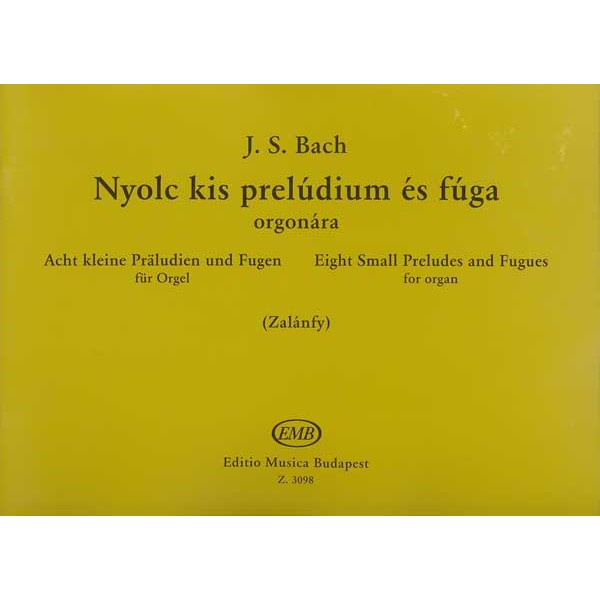 Bach, Johann Sebastian - Eight Small Preludes And Fugues