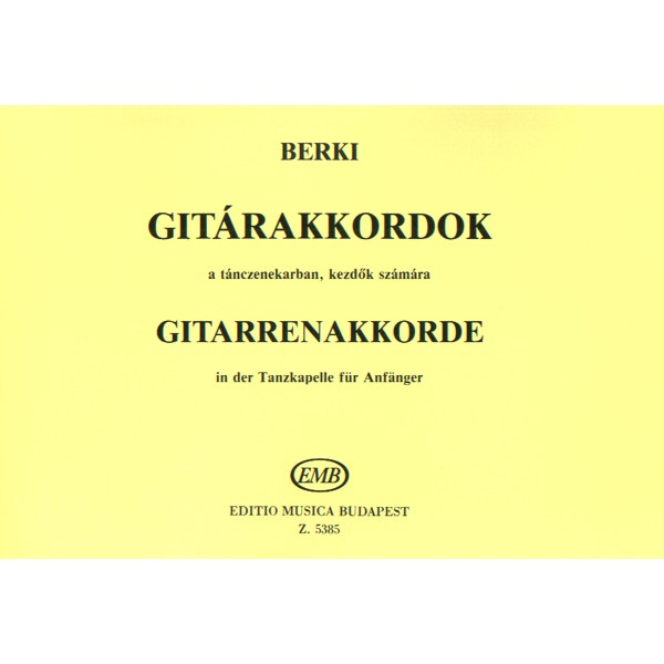 Berki Géza - Guitar Chords In Dance Music For Beginners
