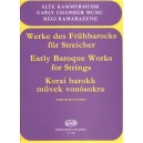 Early Baroque Works For Strings - Trios and quartets with continuo