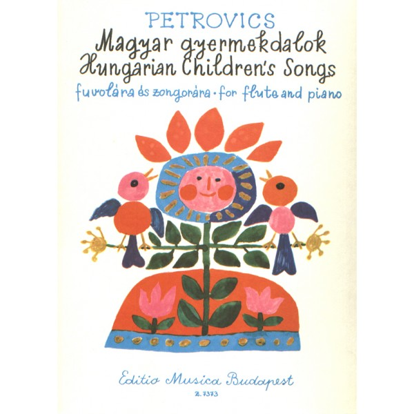 Petrovics Emil - Hungarian Childrens Songs - for flute and piano