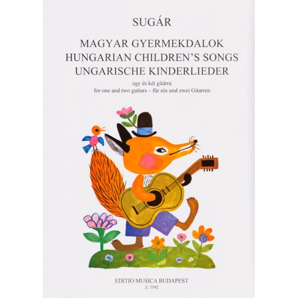 Sugár Rezs_ - Hungarian Childrens Songs - for one and two guitars