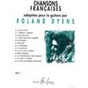 Dyens, Roland - Chansons Françaises Vol.1