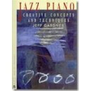 Gardner, Jeff - Jazz Piano : Creative Concepts And Techniques