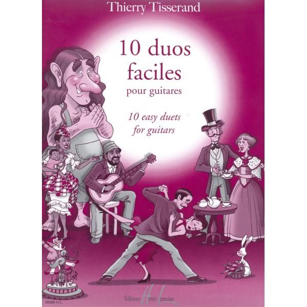 Tisserand, Thierry - Duos Faciles Pour Guitare (10)