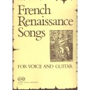 French Renessaince Songs - for voice and guitar