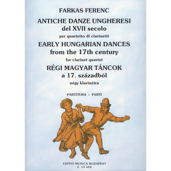 Farkas Ferenc - Early Hungarian Dances From The 17th Century - for four clarinets
