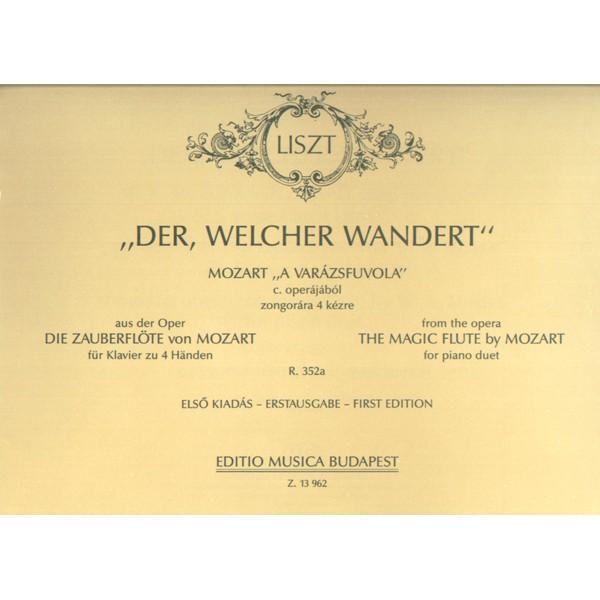 """Liszt Ferenc - Der, Welcher Wandert - from the opera The Magic Flute"""" by W. A. Mozart"""""""