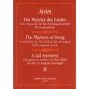 The Masters Of Song - Works for all species of voice by early English masters and by Beethoven, Weber, Schubert and Mendelssohn