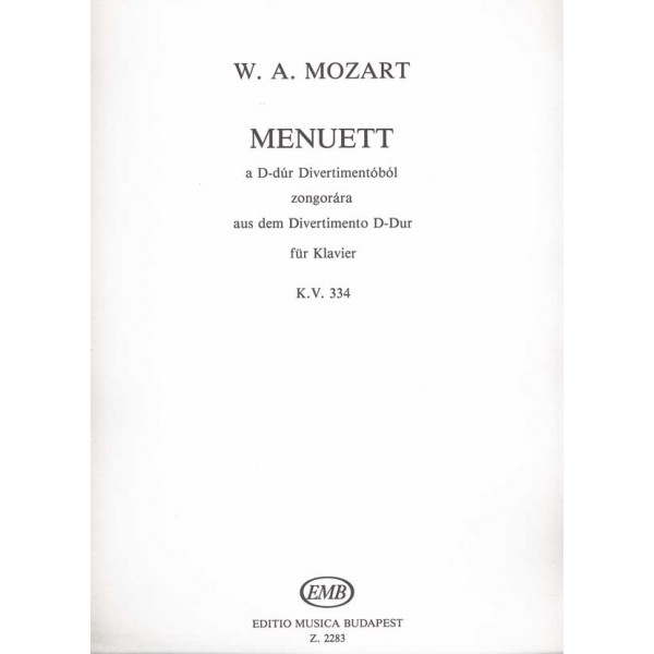 Mozart, Wolfgang Amadeus - Minuet - from the Divertimento in D major (K 334)