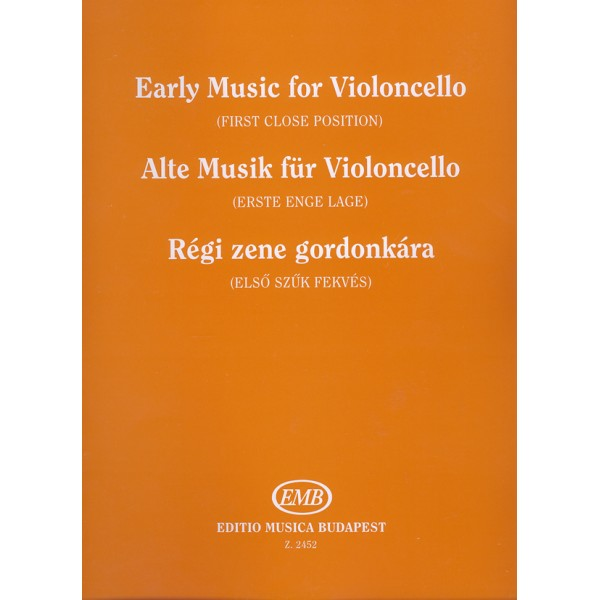 Early Music For Violoncello - Music of the 17th and 18th centuries set for violoncello