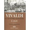 Vivaldi, Antonio - Le Quattro Stagioni, Op. 8 - no. 2. Lestate RV 315 (F.I. No. 23, P.V. 336)
