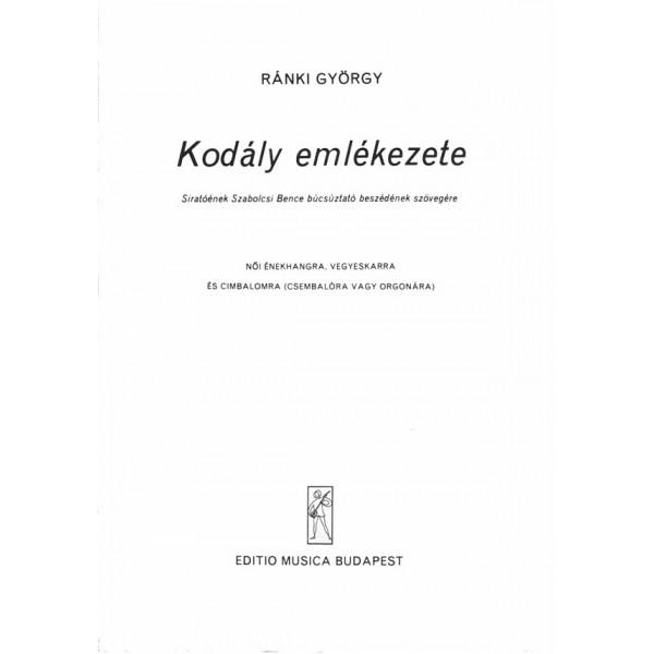 Ránki György - In Memoriam Zoltán Kodály - for female voice, mixed chorus and cimbalom (harpsichord or organ)