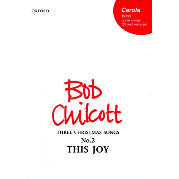 This joy - No.2 of        Three Christmas Songs  - Chilcott, Bob