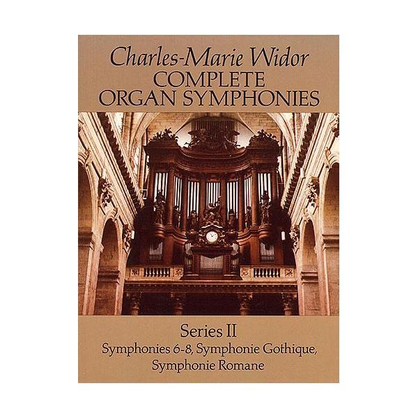Widor: Complete Organ Symphonies Series II - Widor, Charles-Marie (Artist)