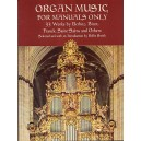 Organ Music For Manuals Only - 0