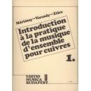 Zilcz György, Máriássy István, Varasdy Frigyes - Introduction A La Pratique De La Musique Densemble Pour Cuivres