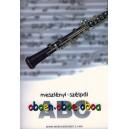 Meszlényi László, Szélpál Szilveszter - Oboe Abc - Exercices for oboe from the very beginning, using childrens and folk songs fr