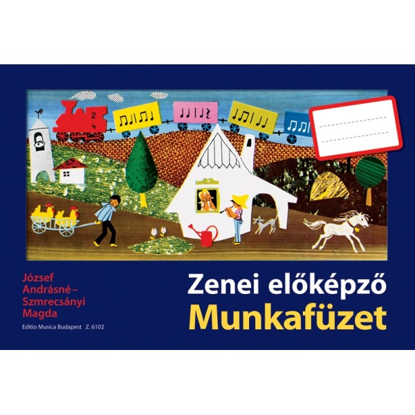 József Andrásné, Szmrecsányi Magda - Preparatory Musical Training - Exercise Book