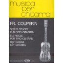 Couperin, Francois - Six Pieces For Two Guitars