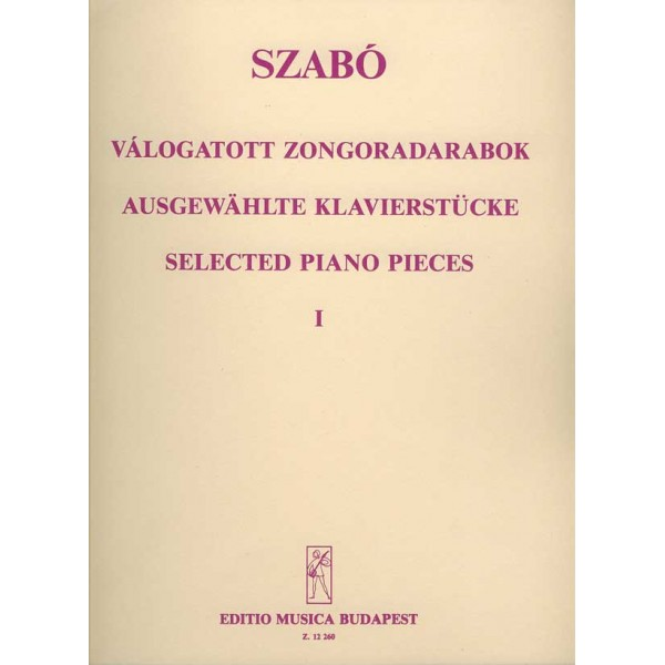Szabó Ferenc - Selected Piano Pieces