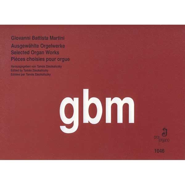 Martini, Giovanni Battista - Selected Organ Works