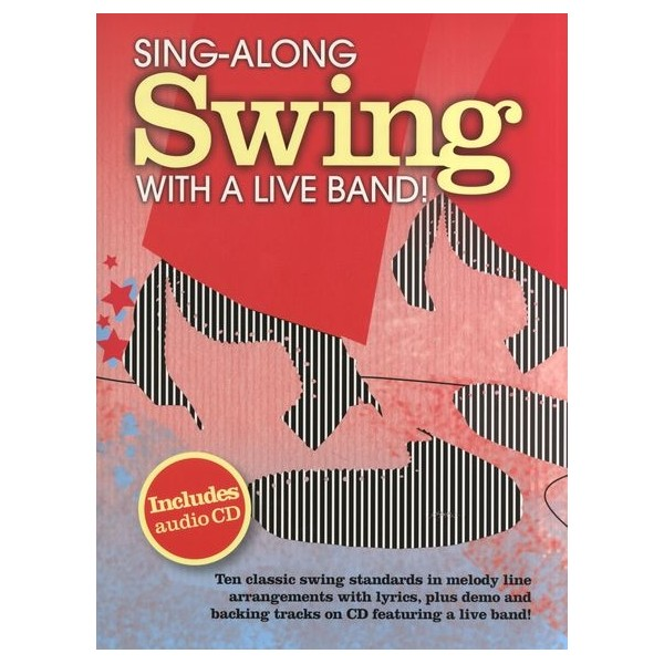Sing-Along Swing With A Live Band