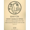 Bartok Bela - Three Folksongs From The County Of Csík