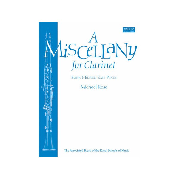 A Miscellany for Clarinet  Book I