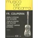 Couperin, Francois - Twelve Pieces For Guitar