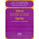 Trios For Two Violins And Violoncello