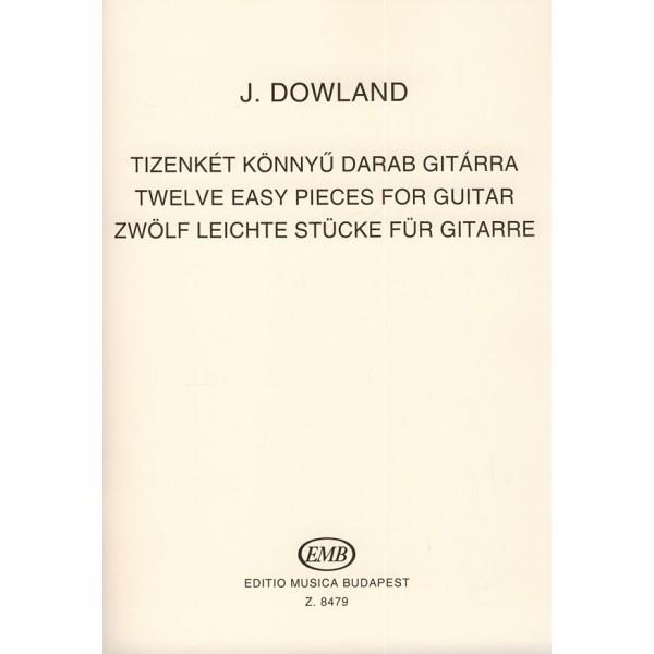 Dowland, John - Twelve Easy Pieces For Guitar