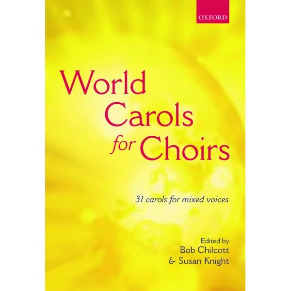 World Carols for Choirs (SATB) - Chilcott, Bob  Knight, Susan