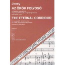 Jeney Zoltán - The Eternal Corridor, For A Cappella Mixed Chorus Or Mixed Chorus - and instruments to a poem by M. Babits