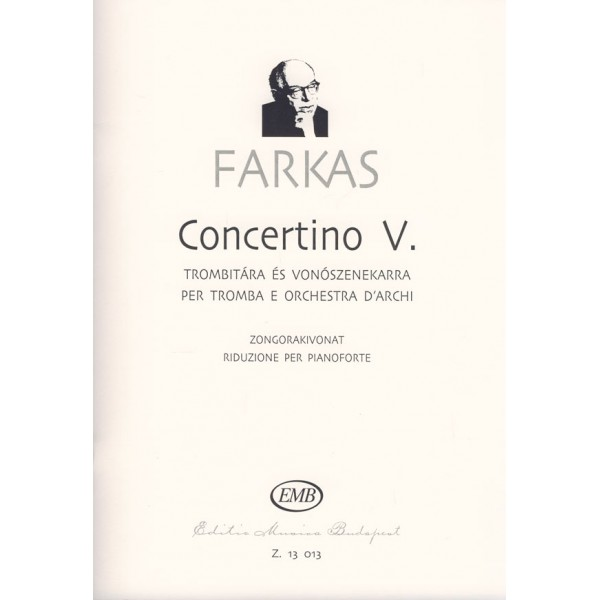 Farkas Ferenc - Concertino No. 5 - for trumpet and string orchestra
