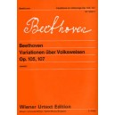 Beethoven, Ludwig van - Variations On Folksongs Opp.105, 107 - for Piano solo or with the sccompaniment of a Flute ad libitum
