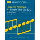 Scales and Arpeggios for Trumpet and Brass Band Instruments  Treble Clef  Grades 1-8