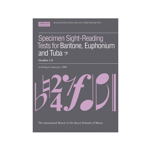 Specimen Sight-Reading Tests for Baritone  Euphonium and Tuba  Bass Clef  Grades 1-5