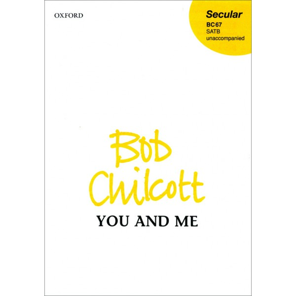 You and Me - Chilcott, Bob