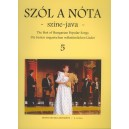 Szól A Nóta Színe-java - 49 Hungarian Songs voice and violin part with accompaniment and indication of harmony