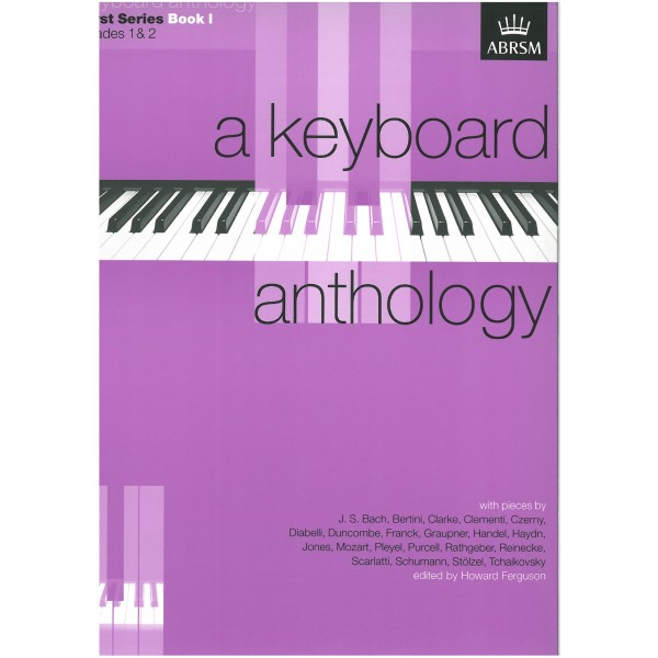 A Keyboard Anthology  First Series  Book I