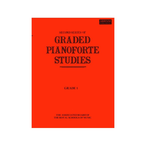 Graded Pianoforte Studies  Second Series  Grade 1